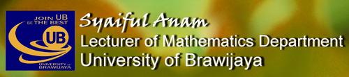 Syaiful - Lecturer of Mathematics Department   University of  Brawijaya
